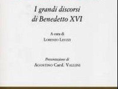 Grandes discursos de Benedicto XVI, clave para leer la globalización