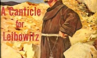 «Cántico por Leibowitz», un clásico de la ciencia-ficción católica