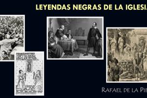 LEYENDAS NEGRAS DE LA IGLESIA