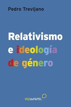 26370_C_RelativismoEIdeologiaDeGenero.indd